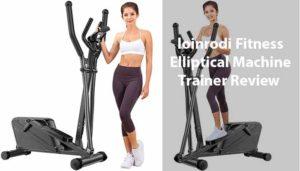 loinrodi Fitness Elliptical Machine Trainer Review